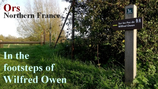 in the footsteps of Wilfred owen 1918 northern france